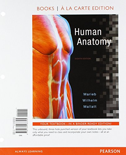 Human Anatomy, Books a la Carte Edition; Modified Mastering A&P with Pearson eText -- ValuePack Access Card -- for Human