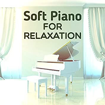 Soft Piano for Relaxation