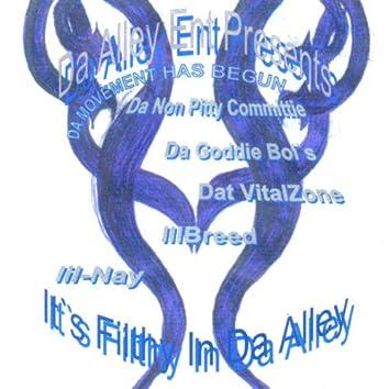 It's Filthy In Da Alley Vol 1