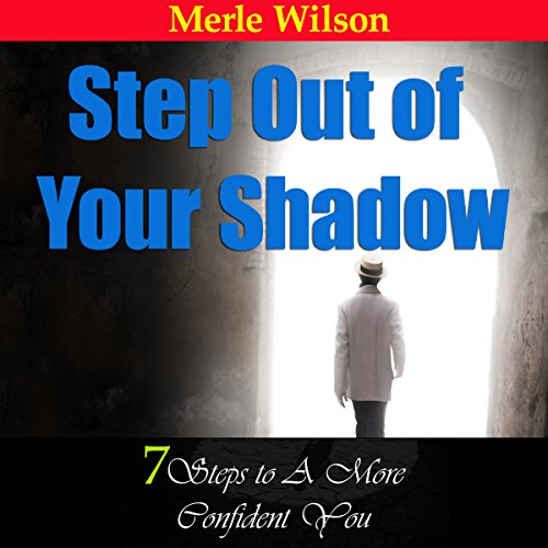 Step out of Your Shadow audiobook cover art