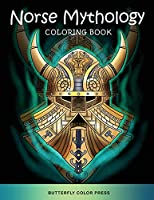 Norse Mythology Coloring Book: Adult Coloring Book with Amazing Designs for Relaxation and Fun