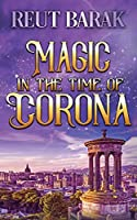 Magic in the Time of Corona - Novella