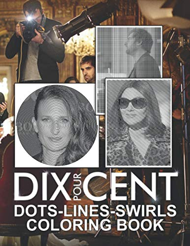 Dix Pour Cent Dots Lines Swirls Coloring Book: Great Gift Dix Pour Cent Activity New Kind Books For Kids And Adults