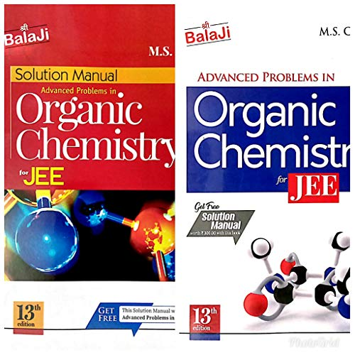 Ms Chauhan advanced problems in organic chemistry for IIT JEE main and advanced; 2019 edition