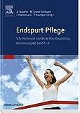 Endspurt Pflege: Schriftliche und mündliche Abschlussprüfung - Gesamtausgabe Band 1-4