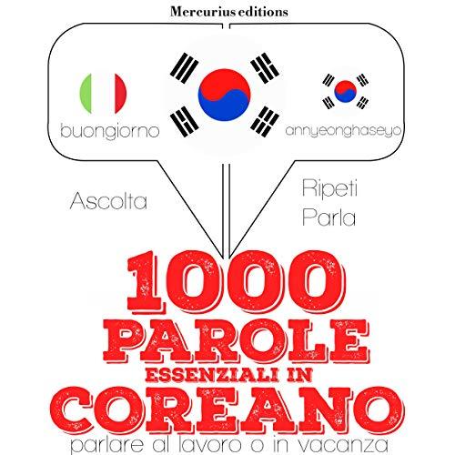 Couverture de 1000 parole essenziali in Coreano