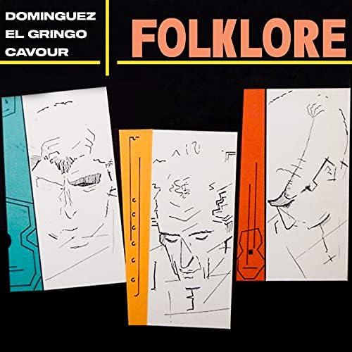 Alfredo Dominguez feat. El Gringo & Ernesto Cavour