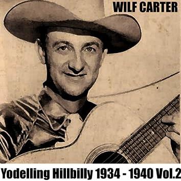 Yodelling Hillbilly: 1934 - 1940, Vol. 2