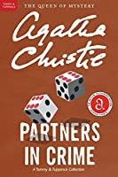 Partners in Crime: A Tommy and Tuppence Mystery (Tommy and Tuppence Mysteries)