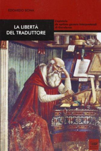 La libertà del traduttore. L'epistola de optimo genere interpretandi di Gerolamo