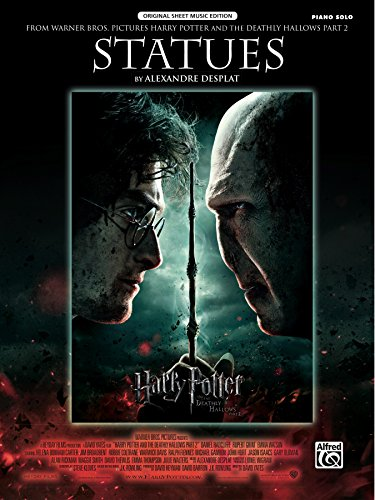 Statues (from Harry Potter and the Deathly Hallows, Part 2): Piano Solo Sheet Music (Original Sheet Music Edition) (English Edition)