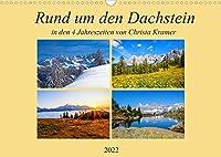Rund um den Dachstein (Wandkalender 2022 DIN A3 quer): Impressionen vom Dachstein in den vier Jahreszeiten (Monatskalender, 14 Seiten )