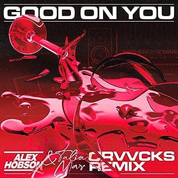 Good on You (Crvvcks Remix)