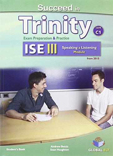 Succeed in Trinity-ISE 3. Listening-speaking. Self-study edition. Per le Scuole superiori. Con espansione online
