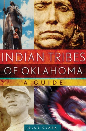 Indian Tribes of Oklahoma: A Guide (The Civilization of the American Indian Series Book 261) (English Edition)