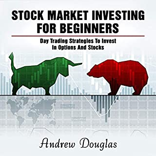 Stock Market Investing for Beginners: Day Trading Strategies to Invest in Options and Stocks audiobook cover art