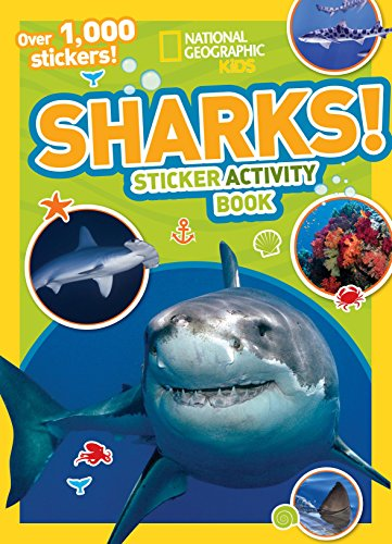 National Geographic Kids Sharks Sticker Activity Book: Over 1000 Stickers! (NG Sticker Activity Books)