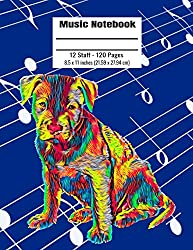 Music Notebook: 120 Blank Pages 12 Staff Music Manuscript Paper Colorful Pitbull Puppy Dog Cover 8.5 x 11 inches (21.59 x 27.94 cm)
