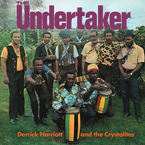 Derrick Harriott & The Crystalites