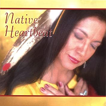 Native Heartbeat