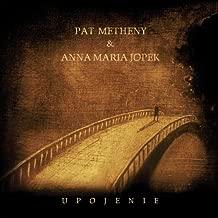 Metheny, Pat & Jopek, Anna Maria Upojenie Mainstream Jazz