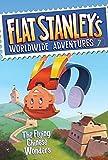 Flat Stanley's Worldwide Adventures #7: The Flying Chinese Wonders (Flat Stanley's Worldwide Adventures, 7)