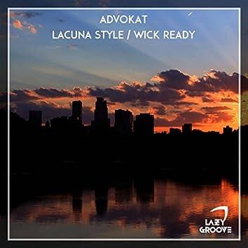 Lacuna Style / Wick Ready