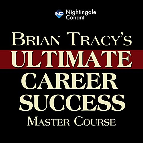 Brian Tracy's Ultimate Career Success Master Course cover art