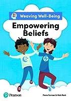 Weaving Well-Being Empowering Beliefs Pupil Book
