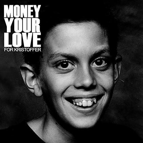 Money Your Love