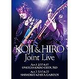 KOJI & HIRO『 KOJI & HIRO Joint Live 〜 Act.1 - 2017.6.17 表参道GROUND / Act.2 - 2017.6.22 下北沢GARDEN』【2枚組DVD】