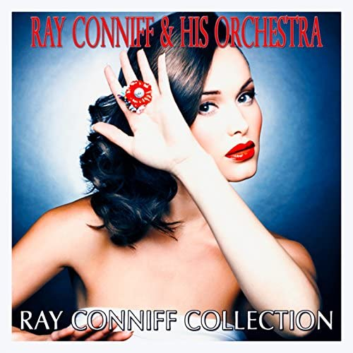 Ray Conniff, His Orchestra