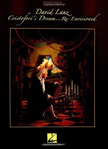 Cristofori's Dream... Re-Envisioned: Piano Solo