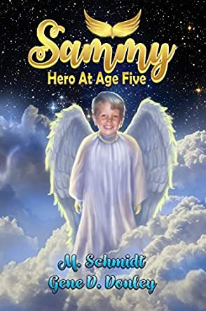Sammy: Hero At Age Five