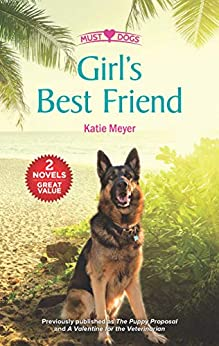 Girl's Best Friend: A 2-in-1 Collection (Must Love Dogs) by [Katie Meyer]