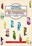 Mossèn Alcover, Els Metodistes I Els Socialistes De Capdepera. Apèndixs A «La idea és infinita». El socialisme a capdepera (1900-1936): 29 (Papers)