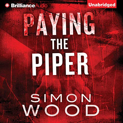 Paying the Piper Audiobook By Simon Wood cover art
