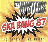 Ska Bang 87-30 Jahre,30 Songs - The Busters