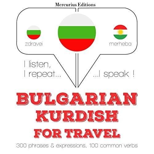 Bulgarian - Kurdish. For travel cover art