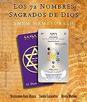 Los 72 nombres sagrados de Dios / The 72 Holy Names of God: Shem Hameforash (Cartomancia Y Tarot)