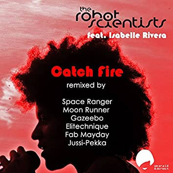 Catch Fire (Remixes)