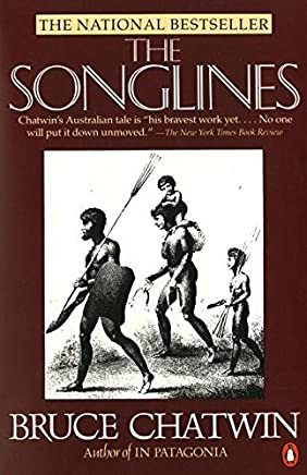 The Songlines by Bruce Chatwin(1988-06-01)
