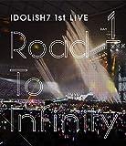 アイドリッシュセブン 1st LIVE「Road To Infi...[Blu-ray/ブルーレイ]