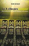 Las 4 sillas para discipular: Desarrollando un movimiento formador de discípulos (4 Chair Discipling: Growing a Movement of Disciple-Makers)