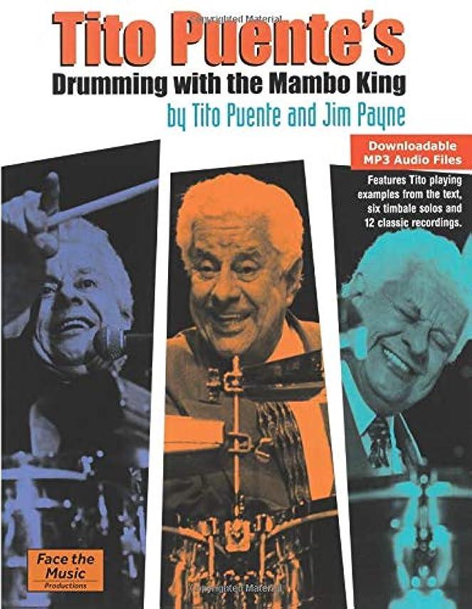 侵略安定しました逮捕Tito Puente's Drumming with the Mambo King - 2nd Edition