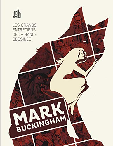 LES GRANDS ENTRETIENS DE LA BANDE DESSINEE : Mark Buckingham