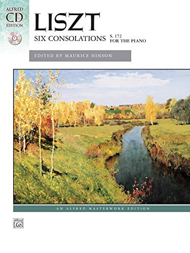 Liszt: Six Consolations: S. 172 for the Piano