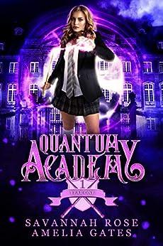Quantum Academy: A Reverse Harem Academy Romance (Paranormal Academy) (English Edition) par [Savannah Rose, Amelia Gates]