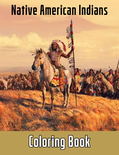 Compare Textbook Prices for Native American Indians Coloring Book: An Amazing Coloring Book With Lots Of Illustrations For Relaxation And Stress Relief. – 50+ GIANT Great Pages with Premium Quality Images  ISBN 9798518970656 by Roig, Manuela