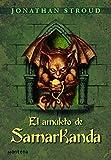 El amuleto de Samarkanda (Bartimeo 1) (Spanish Edition)